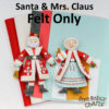 Santa Claus and Mrs Claus Felt Only